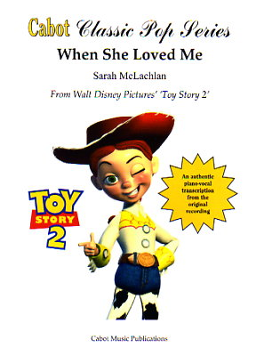 Sarah McLachlan - When She Loved Me (Toy Story 2 Soundtrack)